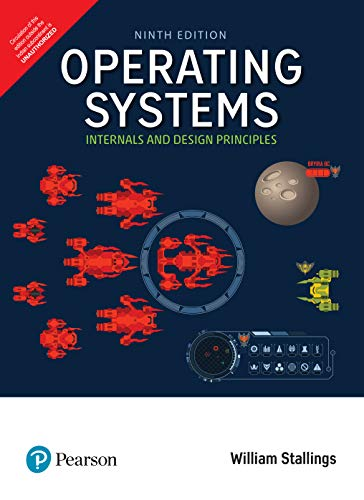 Operating Systems: Internals and Design Principles, 9/e