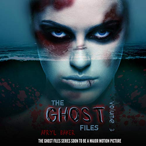 The Ghost Files, Vol. 3 audiobook cover art