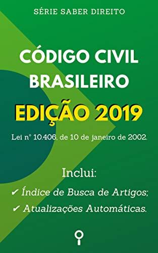 Código Civil Brasileiro de 2002 (Lei nº 10.406/2002): Inclui Busca de Artigos diretamente no Índice e Atualizações Automáticas. (Série Saber Direito)
