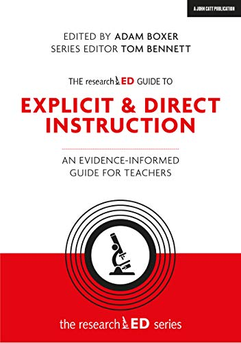 Boxer, A: researchED Guide to Direct Instruction: An Evidence-Informed Guide for Teachers