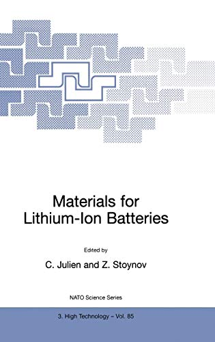 Materials for Lithium-Ion Batteries (Nato Science Partnership Subseries: 3 (85), Band 85)