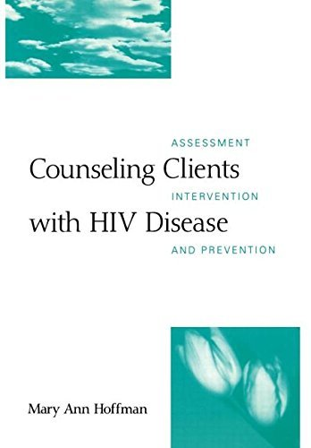 41vrDUwSdRL - Counseling Clients with HIV Disease: Assessment, Intervention, and Prevention