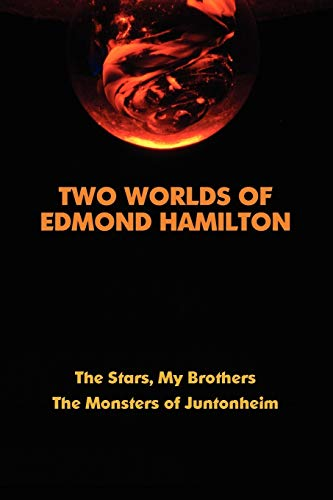Two Worlds of Edmond Hamil