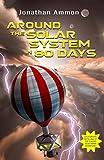 Around the Solar System in 80 Days