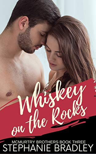 Whiskey on the Rocks: Curvy Girl Short Sweet Steamy Romance (McMurtry Brothers Book 3) (English Edition)