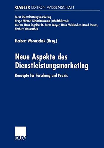 Neue Aspekte Des Dienstleistungsmarketing: Konzepte Fur Forschung Und Praxis PDF Books
