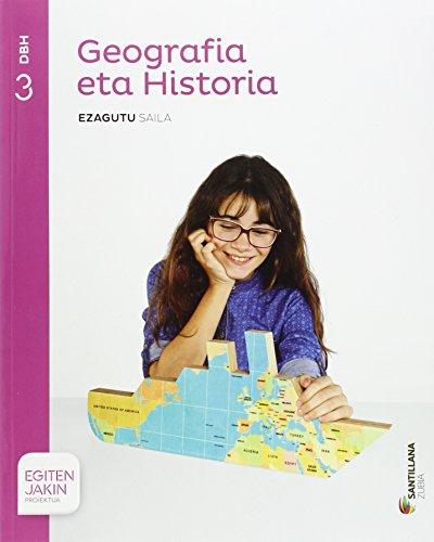 GEOGRAFIA ETA HISTORIA EZAGUTU SAILA 3 DBH EGITEN JAKIN - 9788498949216