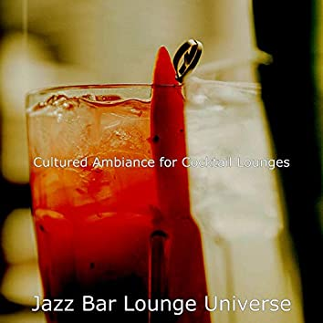 Cultured Ambiance for Cocktail Lounges