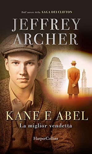 Kane e Abel. La miglior vendetta