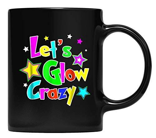N\A Let 's Glow Crazy mug Fiesta de neón cumpleaños