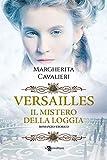 Versailles: Il mistero della loggia (Leggereditore)