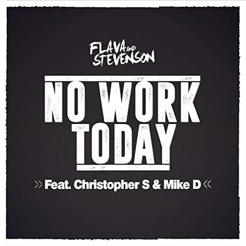 Flava & Stevenson feat. Christopher S & Mike D