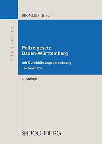 Polizeigesetz Baden-Württemberg mit Durchführungsverordnung: Textausgabe