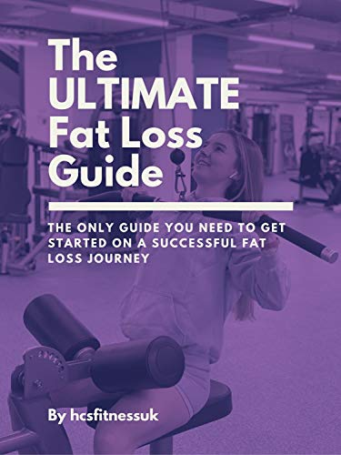 Simple & Easy Fat Loss Guide for Girls: The only guide you will ever need + access to my private facebook group for support (I answer all questions & comments on this group) (English Edition)