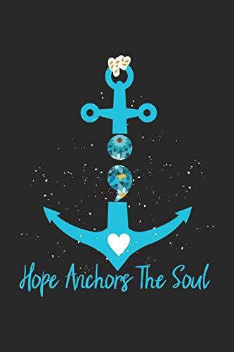 Hope Anchors The Soul: Semikolon Selbstmordprävention Anker  Notizbuch liniert 120 Seiten für Notizen Zeichnungen Formeln Organizer Tagebuch