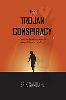 The Trojan Conspiracy by [Erik Samdahl]