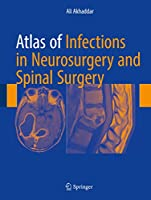 Atlas of Infections in Neurosurgery and Spinal Surgery