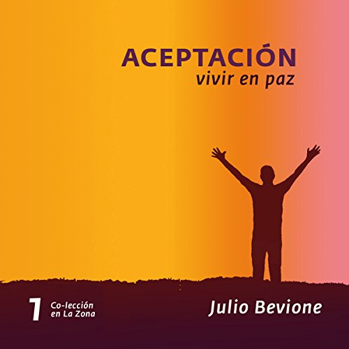 Aceptación, vivir en paz [Acceptance, Live in Peace] audiobook cover art