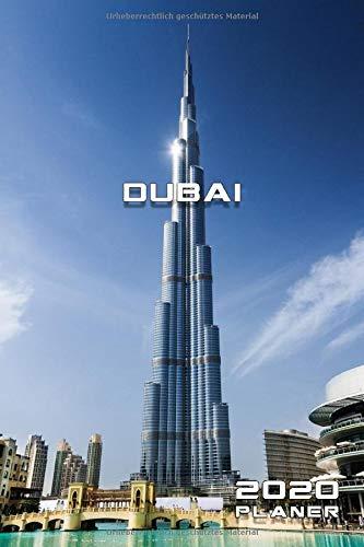 DUBAI 2020 PLANER MONATLICHER & WÖCHENTLICHER KALENDER: 6x9 Zoll (ähnlich A5 Format) monatliche Übersicht gefolgt von einer Wochenübersicht von Dez ... Reisen in die Vereinigten arabischen Emirate