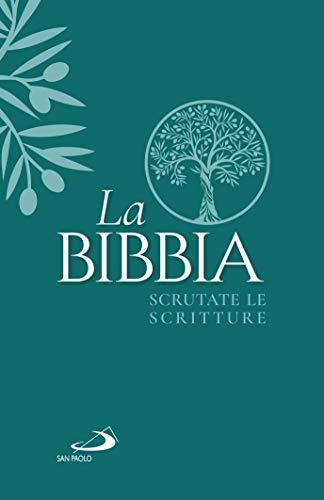La Bibbia. Scrutate le Scritture