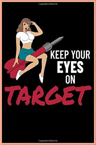 Keep your Eyes on Target Dart Notebook: Journal, Composition book, Idea book, Workbook, Sketchbook, Planner | 120 pages | dot graph notebook | 6 x 9 inch (ca. DIN A5)