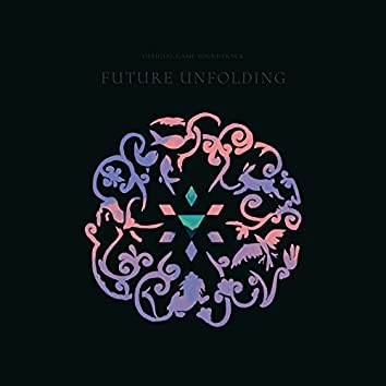 Future Unfolding (Original Game Soundtrack)