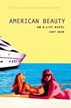 The A-List #7: American Beauty: An A-List Novel by Zoey Dean (September 06,2006)