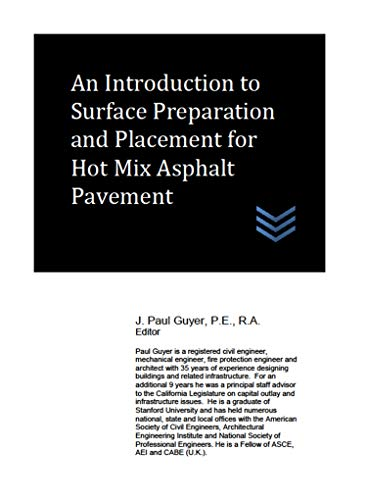An Introduction to Surface Preparation and Placement for Hot Mix Asphalt Pavement