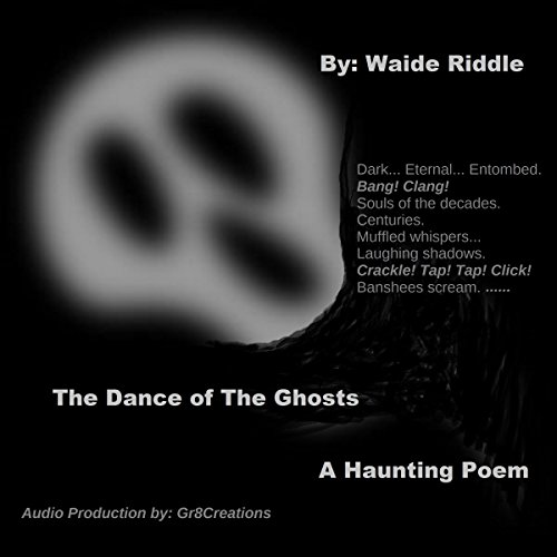 The Dance of the Ghosts... a haunting poem Titelbild