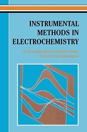 Instrumental Methods in Electrochemistry by D Pletcher R Greff R Peat L.M. Peter D. Pletcher(2002-09)