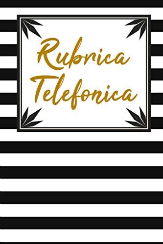 Rubrica Telefonica Alfabetica: Rubrica Alfabetica Quaderno Per Registrare Il Vostro Contatti Informazioni Come Nomi, Indirizzi, Telefoni, Mobile, E-mail…