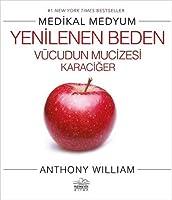 Medikal Medyum - Yenilenen Vücudun Mucizesi Karaciger