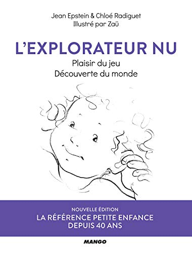 L'explorateur nu (Hors collection Parenting)