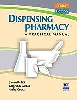 Dispensing Pharmacy: A Practical Manual