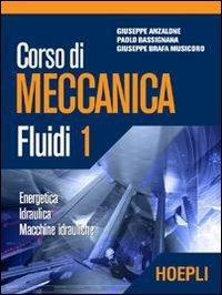 Corso di meccanica. Fluidi (Vol. 1)