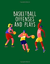 Basketball Offenses And Plays: Youth Coach Planning And Schedule Organizer Notebook