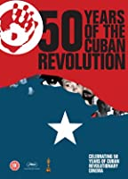 50 Years Of The Cuban Revolution