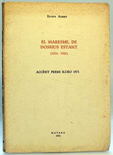 El Maresme, de Dosrius Estant (1914-1921) - Esteve Albert