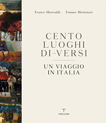 Cento luoghi di-versi. Un viaggio in Italia. Ediz. a colori