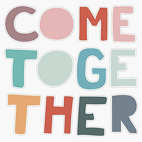 """STG Trading Come Together Vinyl Bumper Sticker Decal Waterproof 5"""""""