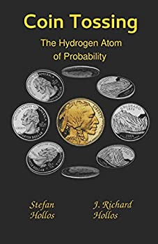 Coin Tossing  The Hydrogen Atom of Probability