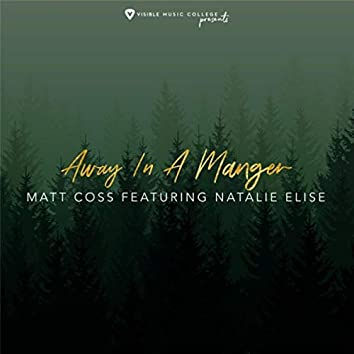 Away in a Manger (feat. Natalie Elise)