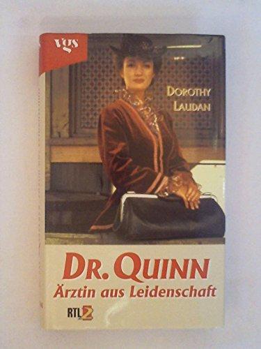 Dr. Quinn, Ärztin aus Leidenschaft