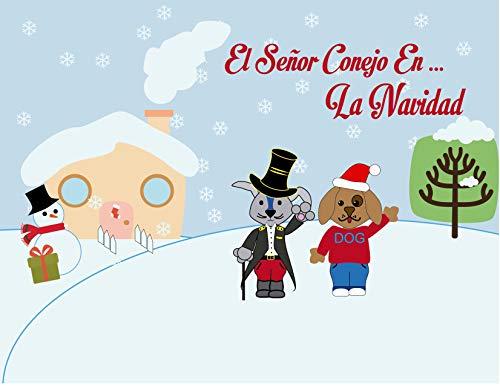 EL SEÑOR CONEJO EN LA NAVIDAD: Feliz Navidad