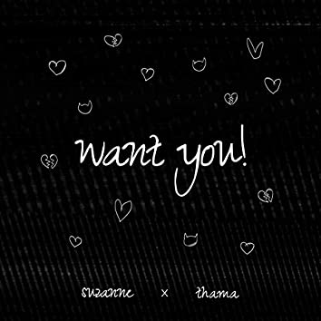 Want You!