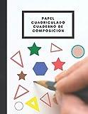 Papel Cuadriculado Cuaderno de Composición: Cuaderno de Composición de papel Cuadriculado Para estudiantes de primaria, cuaderno de papel cuadriculado /(8.5x11pulgadas) 100paginas