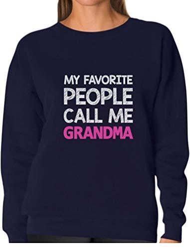 My Favorite People Call Me Grandma - Gift for Nana Women Sweatshirt X-Large Navy