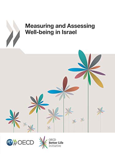 Measuring and Assessing Well-being in Israel