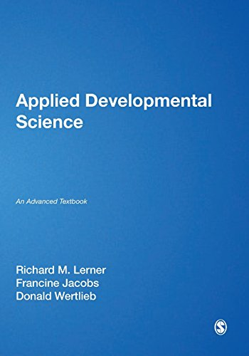 Compare Textbook Prices for Applied Developmental Science: An Advanced Textbook The SAGE Program on Applied Developmental Science 1 Edition ISBN 9781412915700 by Lerner, Richard M.,Jacobs, Francine,Wertlieb, Donald