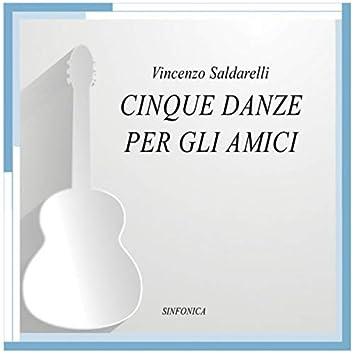 Vincenzo Saldarelli: cinque danze per gli amici